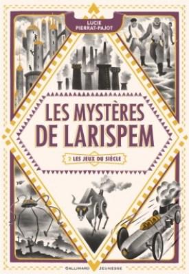 les mystères de larispem tome 2 les jeux du siècle