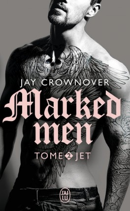 marked men tome 2 jet