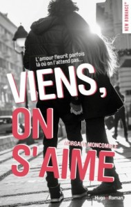 viens, on s'aime
