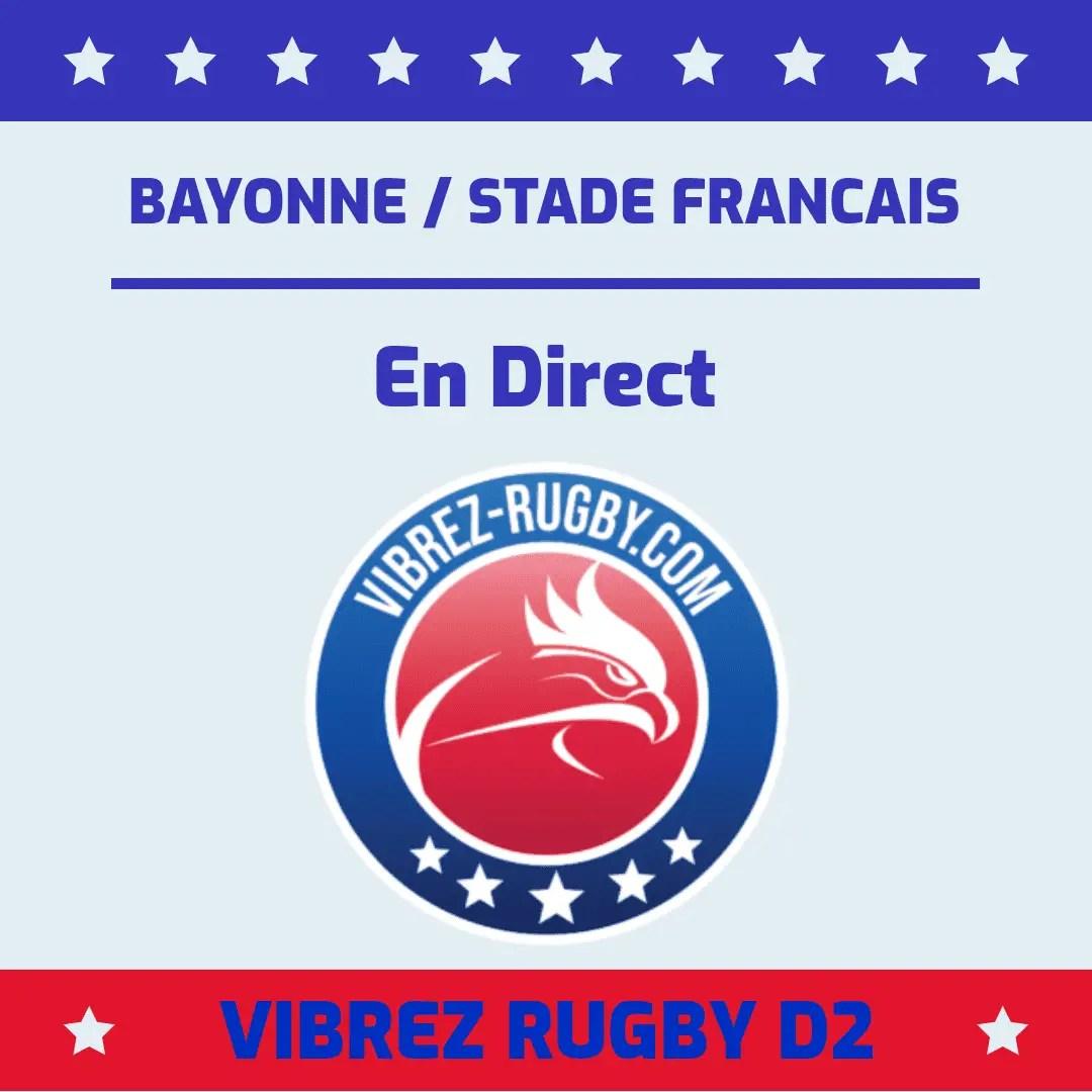 Bayonne-Stade Français en direct.