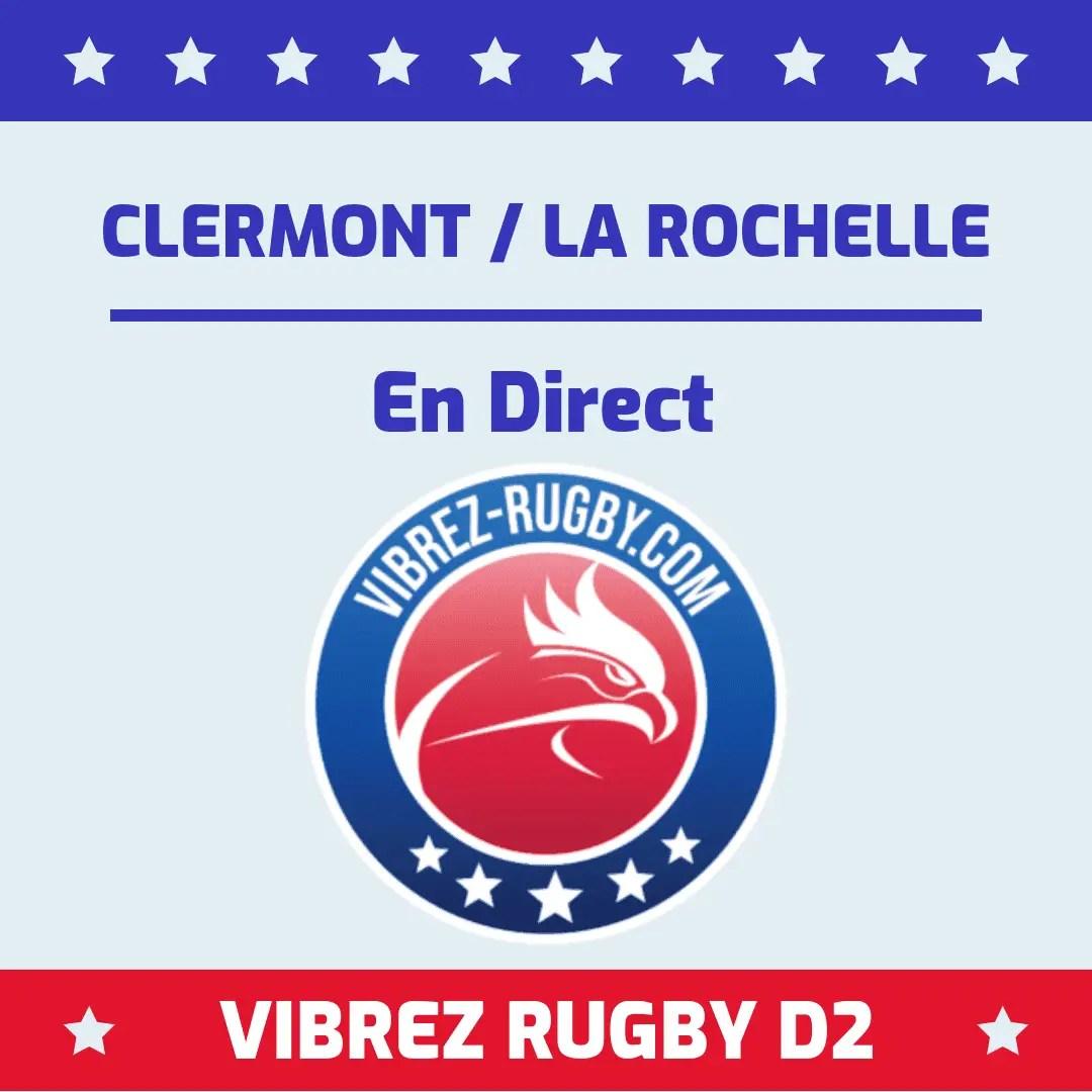 Clermont La Rochelle en direct