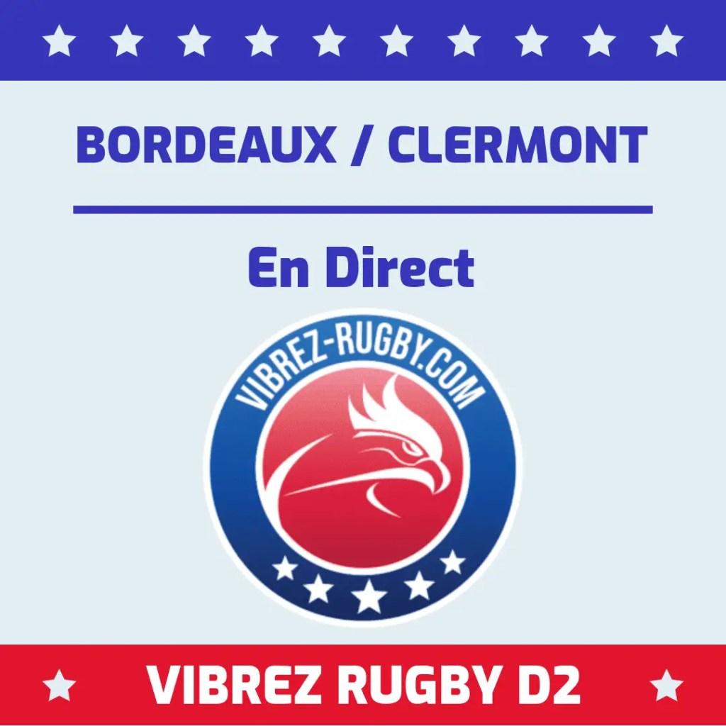 Bordeaux Clermont en direct.