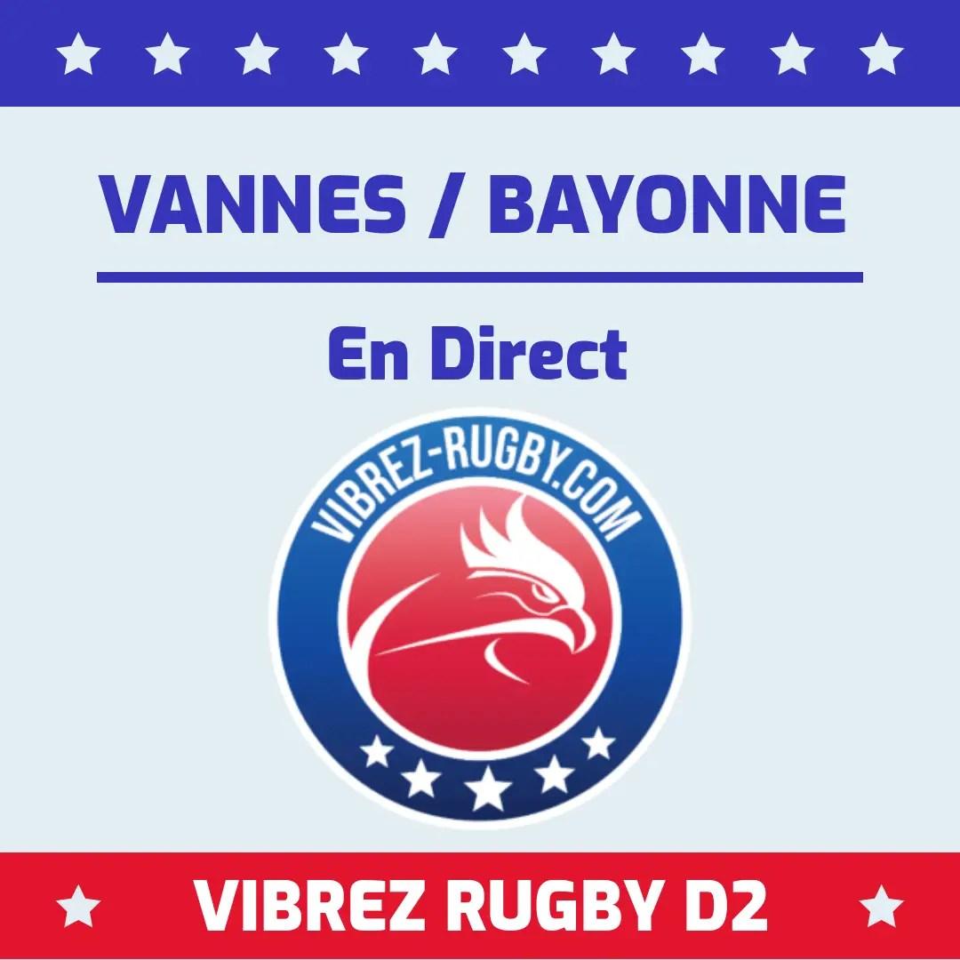 Vannes Bayonne en direct