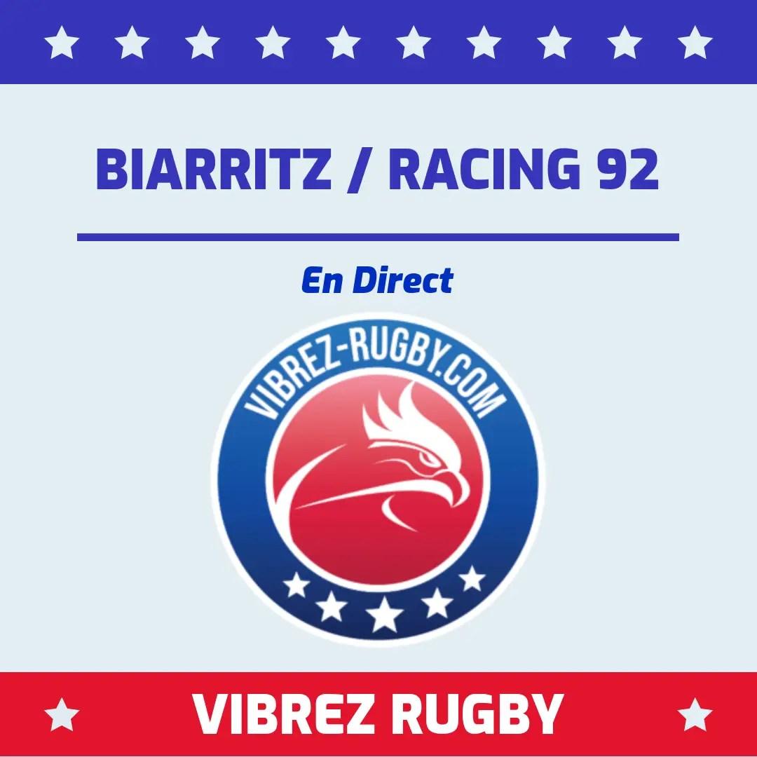 Biarritz Racing 92 en direct