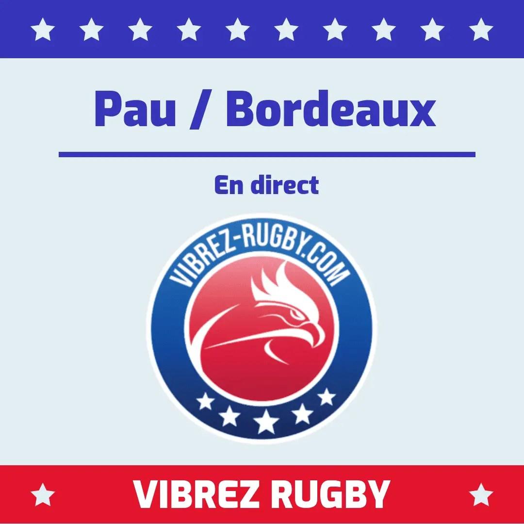 Pau Bordeaux en direct