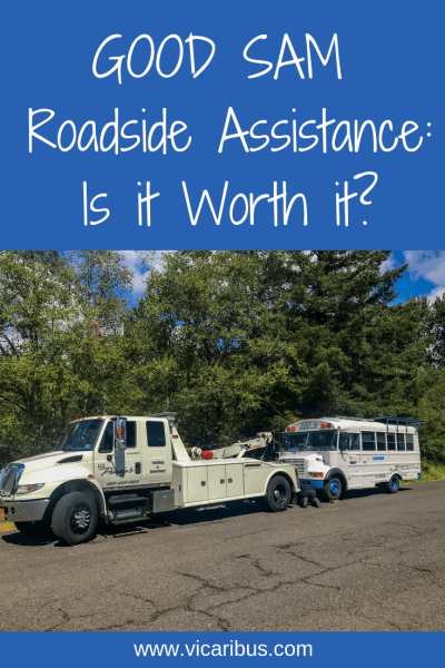 good sam roadside assistance, getting towed, life on the road, bus problems, breakdown, bus life, skoolie, repairs