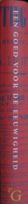 het lustrumboek, Een goed voor de eeuwigheid, uit 2001