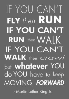 veruca-salt-you-have-to-keep-moving-forward-martin-luther-king-jr_a-l-14472106-0