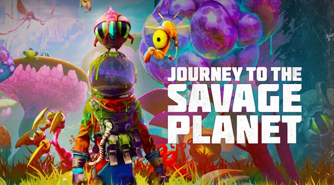 Journey to the Savage Planet PC/Xbox One review