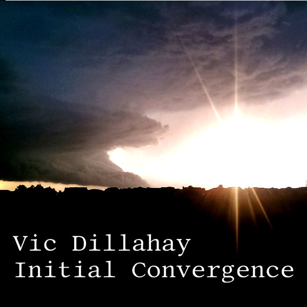 Initial Convergence by Vic Dillahay Album Cover