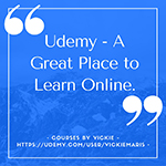 Graphic with quote from Vickie Maris about lifelong learning in Udemy