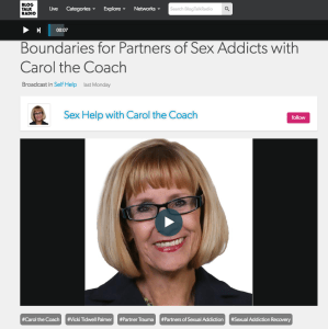 Interview with CaroltheCoach – Boundaries for Partners of Sex Addicts