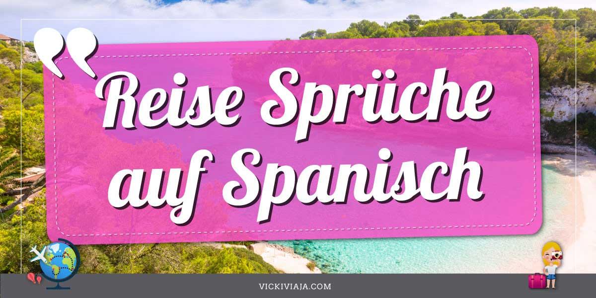 56 Inspirierende Spanische Spruche Zum Reisen Ubersetzung