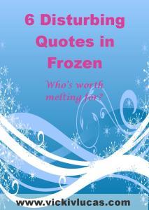 6 Disturbing Quotes in Frozen