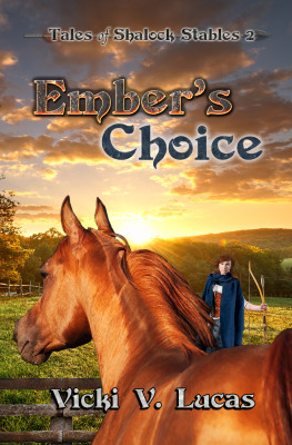 Ember's Choice
