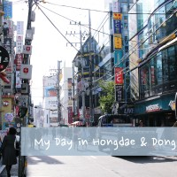 My Day in Hongdae and Dongdaemun