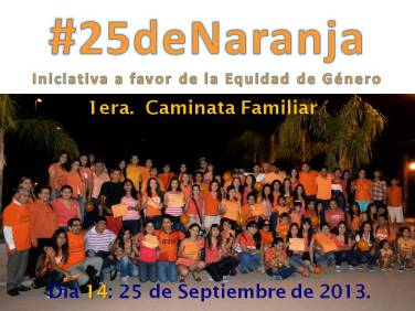 1era. Caminata Familiar a favor de la Equidad #25deNaranja