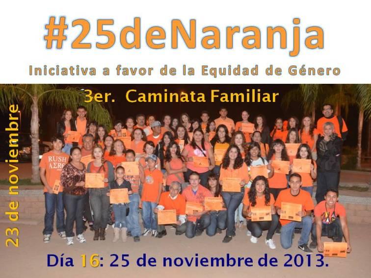 3era. Caminata Familiar a favor de la Equidad #25deNaranja