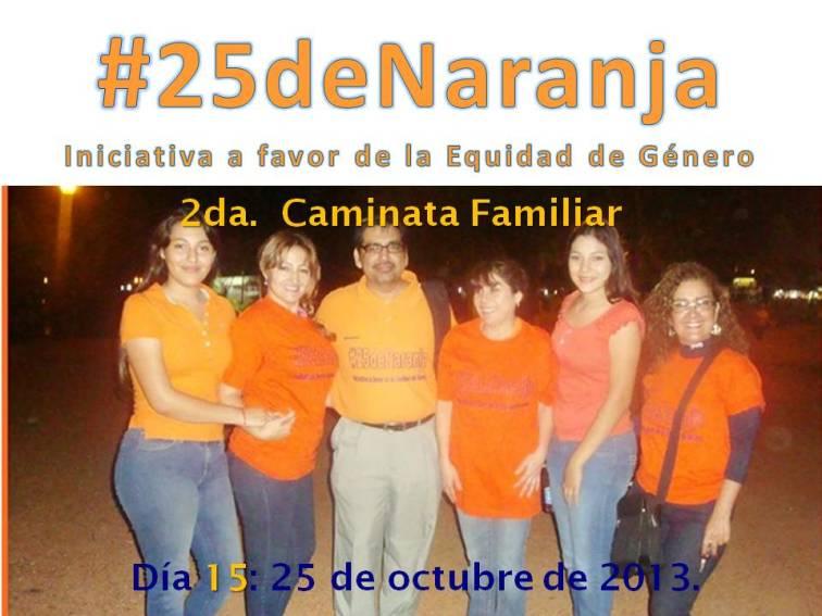 2da. Caminata Familiar a favor de la Equidad #25deNaranja