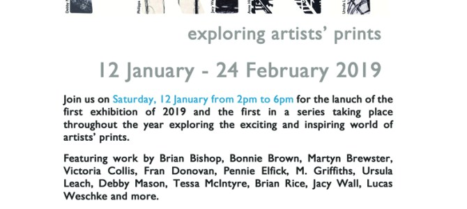 'Print – exploring artists' prints,  12 January – 24 February 2019