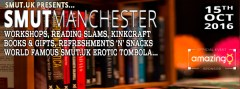 Smut Manchester 2016 (15th Oct 2016)
