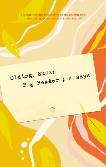 Big Reader: Essays