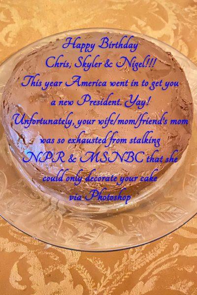 The Biden Harris Birthday Cake for Chris, Skyler, and Nigel