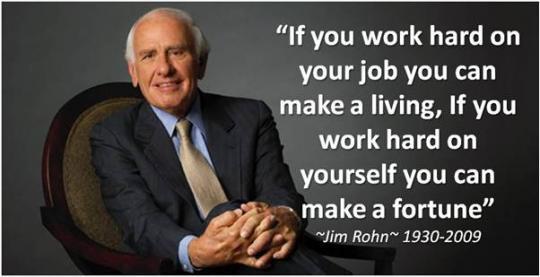 jim rohn work on yourself fortune