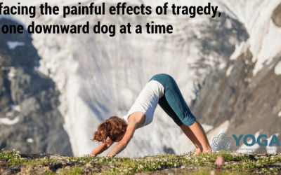 Facing the Painful Effects of Tragedy, One Downward Dog at a Time