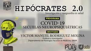 Entrevista: COVID19 Secuelas Neuropsiquiátricas