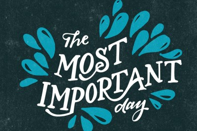Most Important Day, spirit