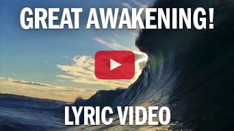 Great Awakening Lyric Video