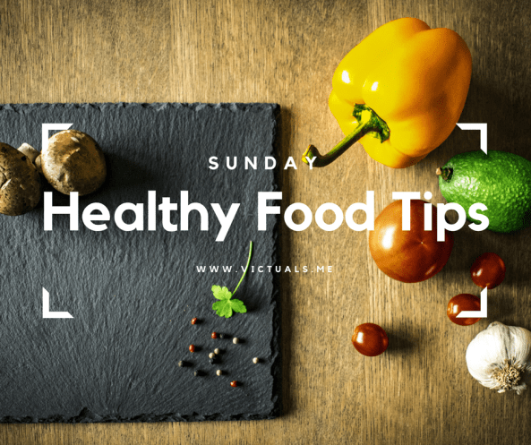 Healthy Food Tips