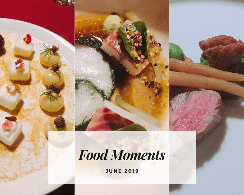 Foodie moments… June 2019
