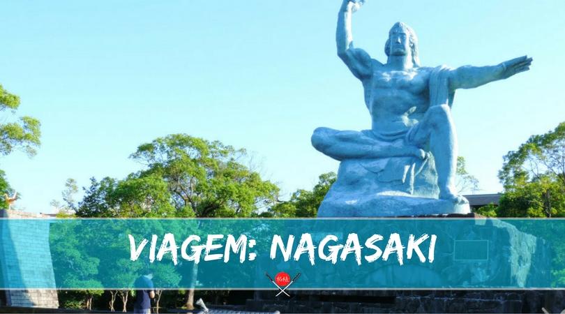 Nagasaki: alvo da segunda bomba atômica, hoje, símbolo da paz!