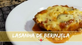 Lasanha de berinjela: uma receita na pegada do High Fat e Low Carb
