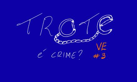 Trote é crime? – VE 3
