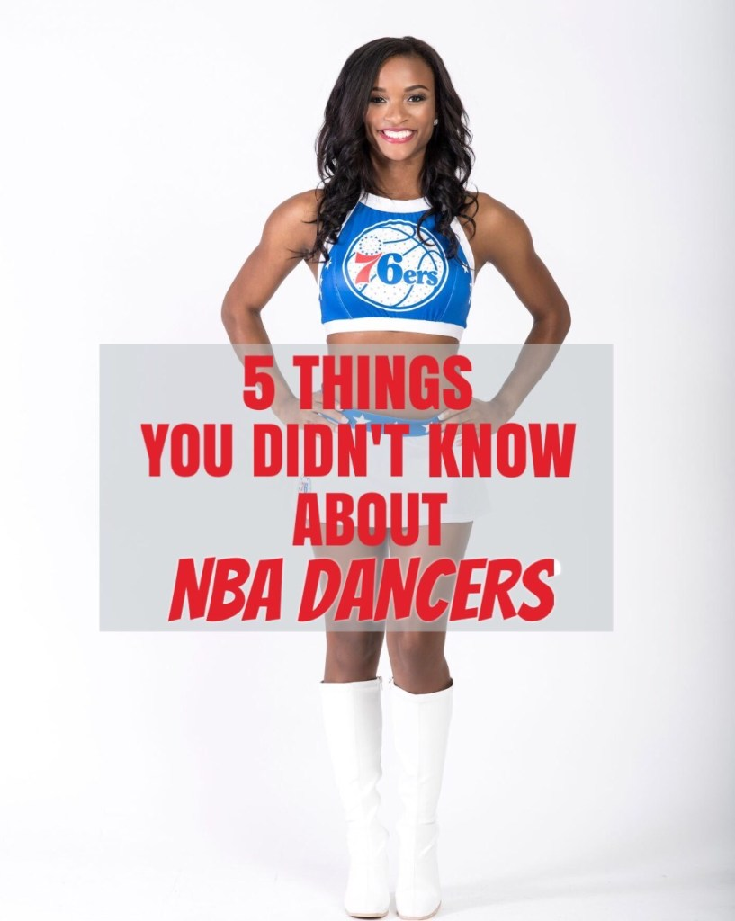 5 Things You Didn't Know About NBA Dancers