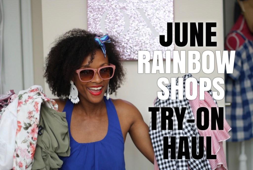 Video: June Rainbow Shops Haul