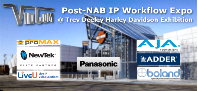 VidCom Post-NAB IP Workflow Expo June 21st