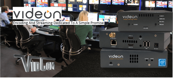 Videon Encoding and Streaming Solutions