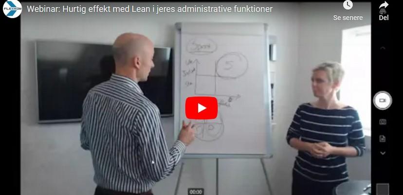 Webinar Video: Hurtig Effekt Med Lean I Administrative Processer