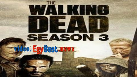 مسلسل The Walking Dead الموسم الثالث الحلقة 16 مترجم الاخيرة