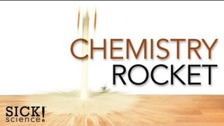 Chemistry Rocket – Sick Science! #085