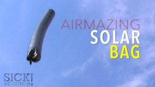 Airmazing Solar Bag – Sick Science! #207
