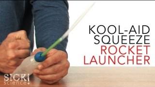 Kool-Aid Squeeze Rocket Launcher – Sick Science! #083