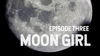 NASA Explorers: Moon Girl