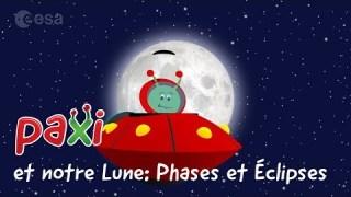 Paxi et notre Lune: Phases et ?clipses
