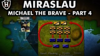 Battle of Miraslau ⚔️ Dominion Struggles ⚔️ Story of Michael the Brave (Part 4/5)