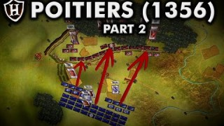 Battle Of Poitiers 1356 ⚔️ Part 2 of 2